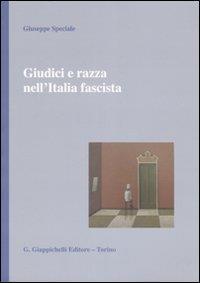 Giudici e razza nell'Italia fascista