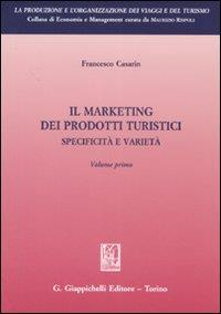 Il marketing dei prodotti turistici