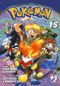 Pokemon : la grande avventura / story Hidenori Kusaka ; art Mato. 15