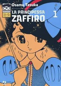 La principessa Zaffiro / Osamu Tezuka. 1