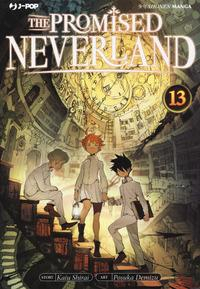 The promised Neverland / story Kaiu Shirai ; art Posuka Demizu. 13