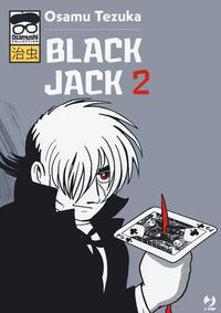 Black Jack / Osamu Tezuka. 2: Black Jack