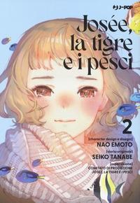 Josée, la tigre e i pesci / character design e disegni Nao Emoto ; storia originale Seiko Tanabe ; supervisione comitato di produzione Josée, la tigre e i pesci. 2