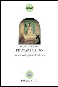 Educare Caino