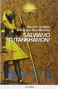 Salviamo Tutankhamon!