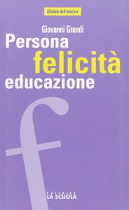 Persona, felicità, educazione