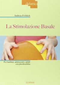 La stimolazione basale