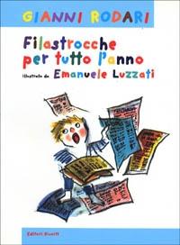 Filastrocche per tutto l'anno/ Gianni Rodari ; illustrazioni di Emanuele Luzzati