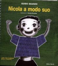 Nicola a modo suo / Guido Quarzo ; illustrazioni di Orietta Brombin