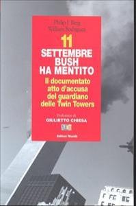 11 settembre, Bush ha mentito