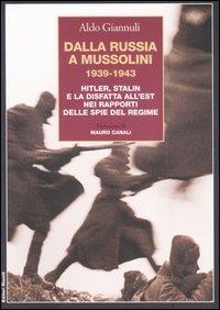 Dalla Russia a Mussolini