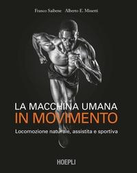 La macchina umana in movimento