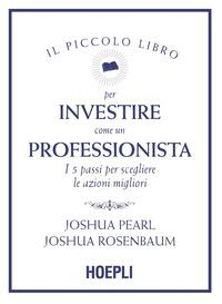 Il piccolo libro per investire come un professionista