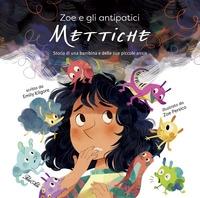 Zoe e gli antipatici Mettiche