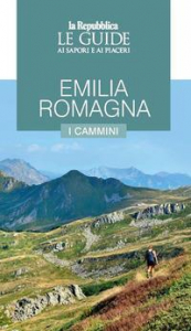 Emilia Romagna. I cammini