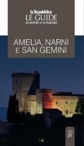 Narni, Sangemini, Amelia