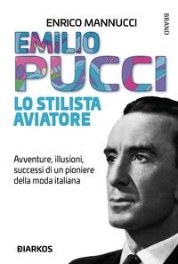 Emilio Pucci lo stilista aviatore