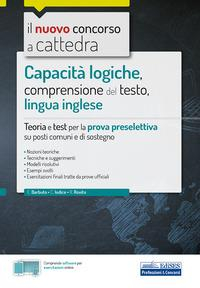 Capacità logiche, comprensione del testo, lingua inglese