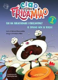 Ciao, sono Frida Miao. Chi ha sgraffignato i croccantini?