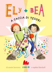 Ely + Bea a caccia di tesori