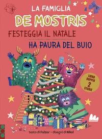 La famiglia De Mostris. Festeggia il Natale