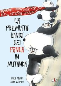 La premiata banda dei panda in mutanda