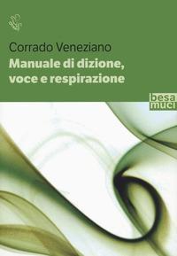 Manuale di dizione voce e respirazione