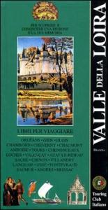 Valle della Loira / Touring club italiano