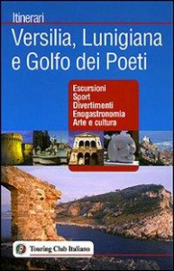 Versilia, Lunigiana e Golfo dei poeti