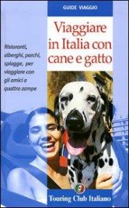 Viaggiare in Italia con cane e gatto