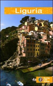 Liguria / [Andrea Denini, Axel Ventura, Federica Postani]