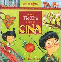 Io sono Tie Zhu e vivo in Cina