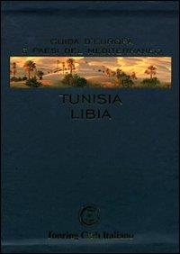 Tunisia, Libia / Touring Club Italiano