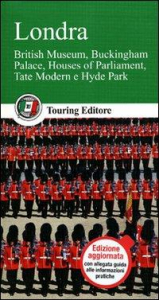 Londra : British museum, Buckingham palace, Houses of Parliament, Tate modern e Hyde park