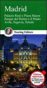 Madrid : Palacio Real e Plaza Mayor, Parque del Retiro e il Prado, Avila, Segovia, Toledo