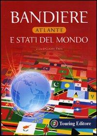 Bandiere e stati del mondo