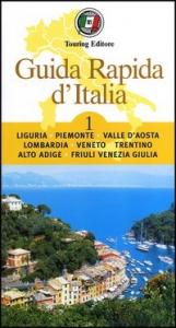 1: Liguria, Piemonte, Valle d'Aosta, Lombardia, Veneto, Trentino Alto Adige, Friuli Venezia Giulia