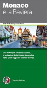 Monaco e la Baviera