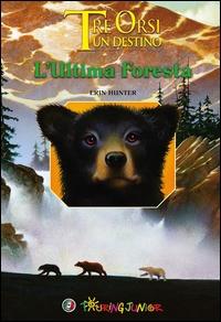 L'ultima foresta