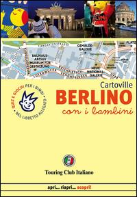 Berlino con i bambini / Touring club italiano