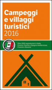 Campeggi e villaggi turistici 2016