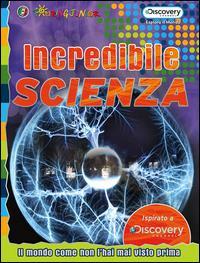 Incredibile scienza