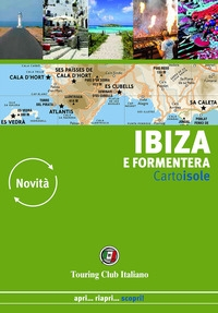 Ibiza e Formentera / Touring Club italiano