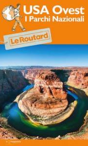 USA ovest : i parchi nazionali