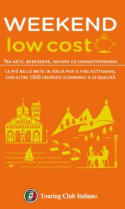 Weekend low cost / Touring club italiano