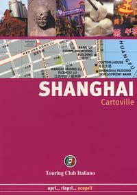 Shanghai / [Victoria Jonathan ... et al.]