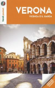Verona Vicenza e il Garda
