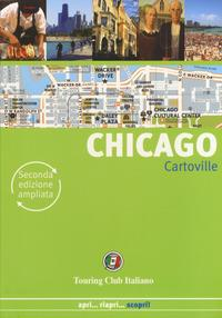 Chicago / [Ben Calhoun, Elaine Glusac]