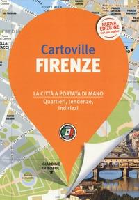Firenze : la città a portata di mano: quartieri, tendenze, indirizzi / [Assia Rabinowitz, Delphine Laurent ; traduzione di Alessandra Sgarbi]
