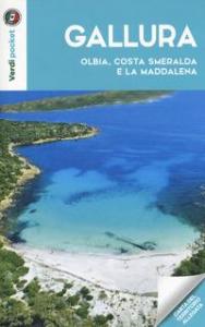 Gallura : Olbia, Costa Smeralda e La Maddalena